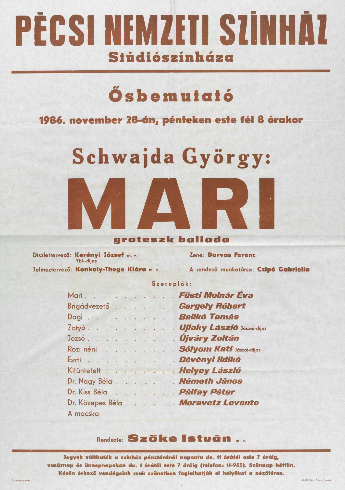 Pécsi Nemzeti Színház [plakát] Schwajda György: Mari